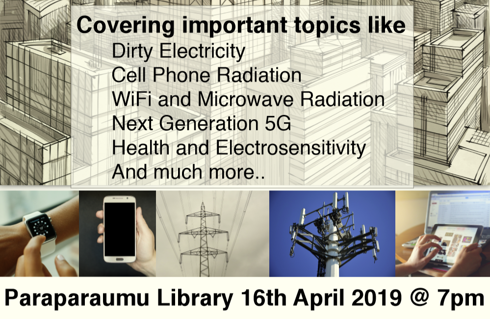 Talk on electromagnetic fields and health at Paraparaumu Library on April 16